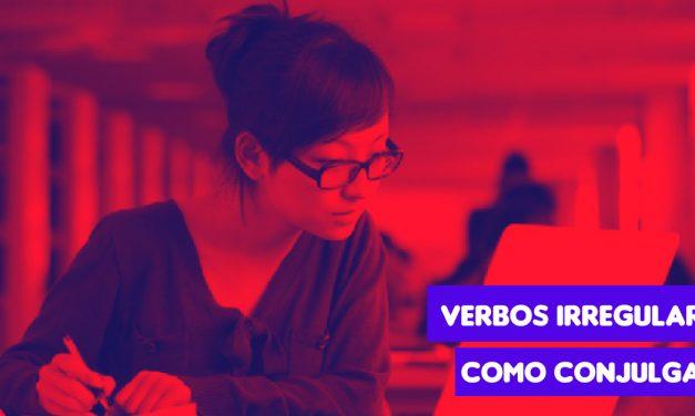 Como Conjugar Verbos Irregulares em Espanhol