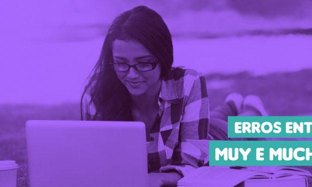 Os erros mais comuns na hora de usar Mucho e o Muy