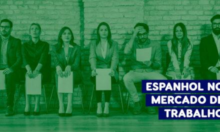 Cresce a importância do Espanhol para o Mercado de Trabalho