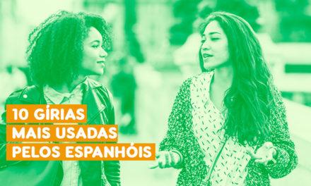 Gírias em Espanhol: Conheça 10 Muito Usadas Pelos Espanhóis